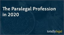 The Paralegal Profession in 2020
